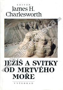 Ježíš a svitky od Mrtvého moře