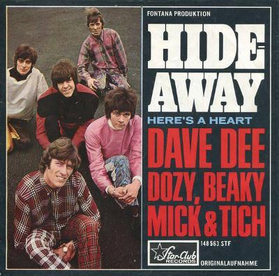 DAVE DEE DOZY BEAKY MICK A TICH-HIDEAWAY 1966.
