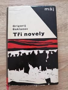 KNIHA - GRIGORIJ BAKLANOV - TŘI NOVELY - rok 1965