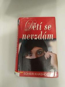 Dětí se nevzdám- Soheir Khashoggi