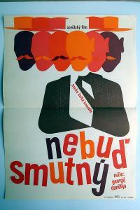 Nebuď smutný (filmový plakát, film SSSR 1969, režie Ge