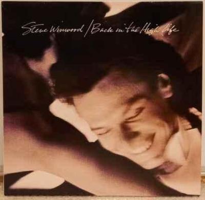 LP Steve Winwood - Back In The High Life, 1986 EX