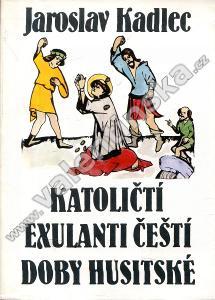 Katoličtí exulanti čeští doby husitské