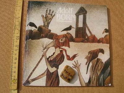 ADOLF BORN : GRAFIKA A ILUSTRÁCIE. 1985