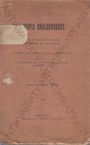 Rukopis králodvorský Václav Horák V. Kotrba 1912