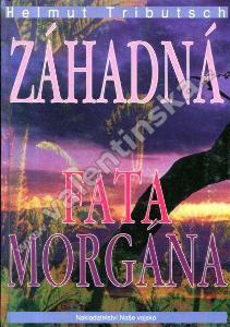 Záhadná fata morgána