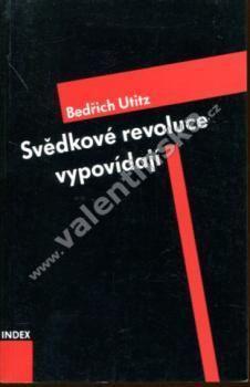 Svědkové revoluce vypovídají (exilové vydání)