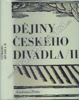 Dějiny českého divadla (díl II.)