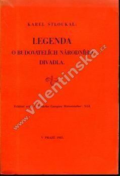 Legenda o budovatelích Národního divadla