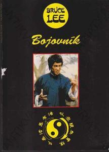 Bruce Lee Bojovník Jaroslav Polák 1994 TJ Sokol