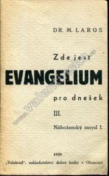 Zde jest evangelium pro dnešek: Náboženský smysl