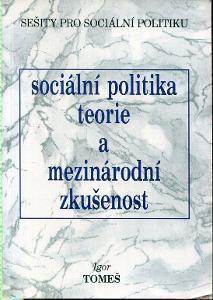Sociální politika. Teorie a mezinárodní zkušenost