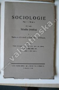 Sociologie IV, 2 Nauka o výtvorech a činnostech ci