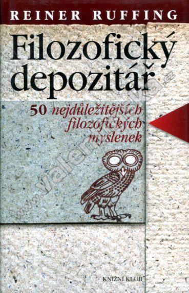 Filozofický depozitář - shrnutí základů filozofie
