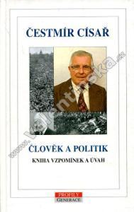 Člověk a politik. Kniha vzpomínek a úvah
