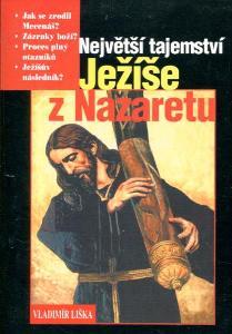 Největší tajemství Ježíše z Nazaretu