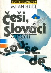 Češi, Slováci a jejich sousedé