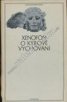 O Kýrově vychování (Antická knihovna, sv. 5)
