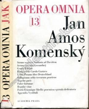 Opera Omnia, Dílo J. A. Komenského, XIII. díl