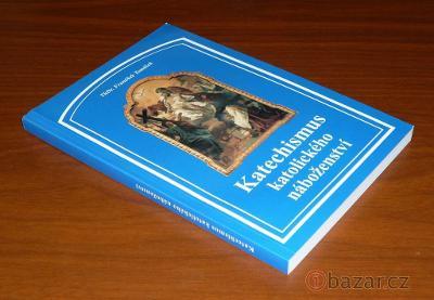 ThDr. F. Tomášek - Katechismus katolického náboženství