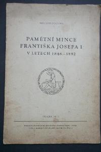 E.Polívka - VĚNOVÁNÍ (!!!), PAMĚTNÍ MINCE F.Josefa I. - 1848-1892 !!!