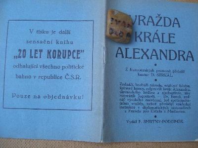 STRKAL: VRAŽDA KRÁLE ALEXANDRA. Brožurka 150x115 mm 31 stran zednáři