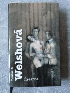 LOUISE  WELSHOVÁ - ŘEZÁRNA