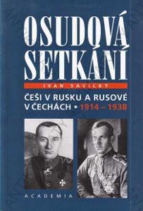 Osudová setkání Ivan Savický 1999 Academia, Praha