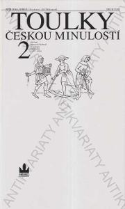 Toulky českou minulostí 2 Petr Hora Baronet 1997