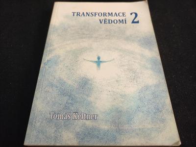 Transformace vědomí 2