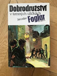 Dobrodružství v temných uličkách – Jaroslav Foglar (1991, Olympia)