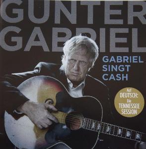 CD GUNTER GABRIEL Singt Johnny CASH Raritní !