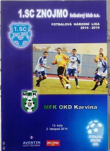 fotbalový program 1.SC Znojmo - MFK Karviná (2014)