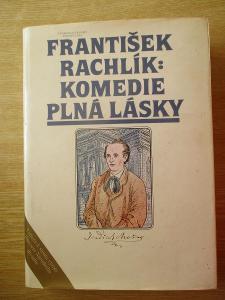 Rachlík František -  Komedie plná lásky román o Jindřichu Mošnovi