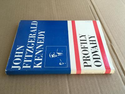Profily odvahy / John Fitzgerald Kennedy / Orbis 1968