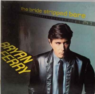 LP Bryan Ferry (Roxy) - The Bride Stripped Bare, 1978 EX