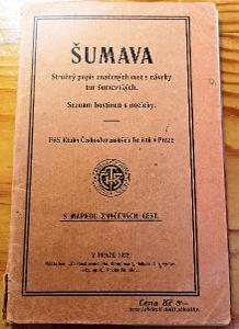 Šumava -seznam hostinců s mapkou cest, r.1922 /Sušice,Klatovy,Vimperk/