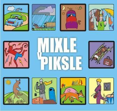 CD digipak  Mixle v piksle (Vypsaná fixa) - Mixle v piksle (2013)