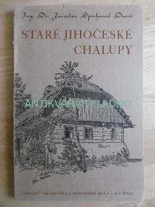 STARÉ JIHOČESKÉ CHALUPY, J.S. DURIS, 1945, ARCHITEKTURA
