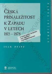 Česká přináležitost k Západu v letech 1815-1878