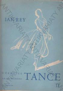 Učebnice akadem. tance II. Jan Rey Melantrich 1948