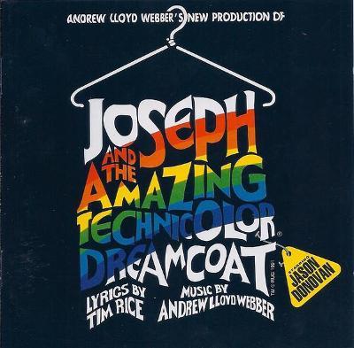Andrew Lloyd Webber : Joseph And The Amazing Technicolor Dreamcoat