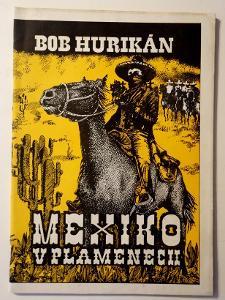 MEXIKO V PLAMENECH -BOB HURIKÁN -1970