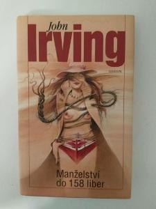Manželství do 158 liber- John Irving