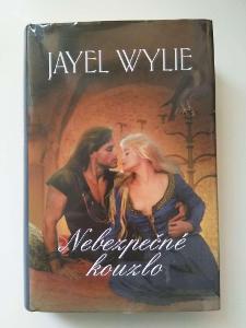 Nebezpečné kouzlo- Jayel Wylie
