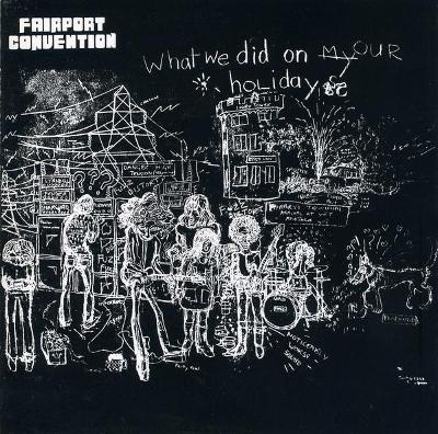 Fairport Convention – What We Did On Our Holidays 1969 CD jako nove NM