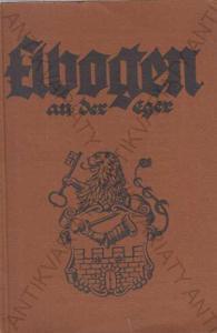 Elbogen an der Eger, Loket il. průvodce v nj 1930