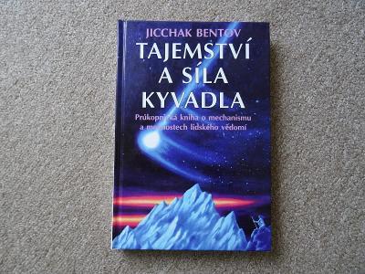 J. Bentov - Tajemství a síla kyvadla