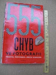 555 CHYB VE FOTOGRAFII. ČERVENKA- EINHORN. 1962