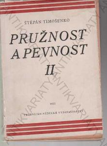 Pružnost a pevnost II. díl Štěpán Timošenko